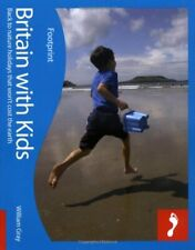 Britain with Kids Footprint Travel Guides-William Gray