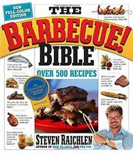 The Barbecue! Bible: Over 500 Recipes-Steven Raichlen