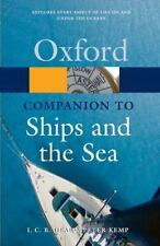 The Oxford Companion to Ships and the Sea (Oxford Paperback Reference)