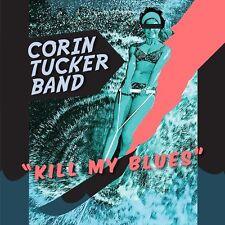 The Corin Tucker Band Kill My Blues LP! sleater kinney unwound stephen malkmus!