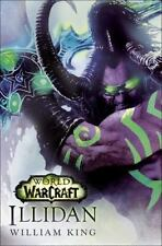 Illidan: World of Warcraft: By King, William