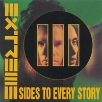 Extreme - III Sides To Every Story (NEW CD)