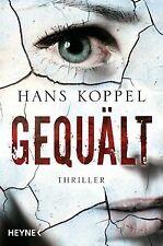 Gequält von Koppel, Hans | Buch | Zustand gut