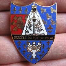 Insigne,broche, Diocese du Puy en Velay,Haute Loire,Vierge noire,blason,Superbe!