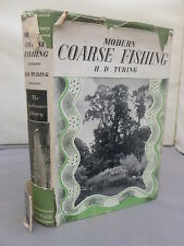 Modern Coarse Fishing by H D Turing HB DJ 1953 Illustrated