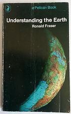 RONALD FRASER.UNDERSTANDING THE EARTH.S/B 1967 PELICAN A854,B/W PHOTOS