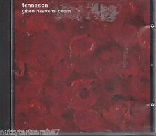 TENNASON - When Heavens Down 10 Track  (CD 2003 ) NEW OOP