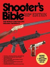 Shooter?s Bible, 103rd Edition: The Worlds Bestse
