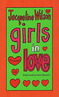 Girls In Love, Wilson, Jacqueline, Very Good Book