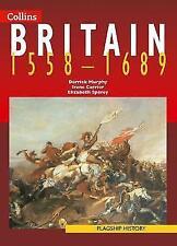 Flagship History - Britain 1558-1689 by Elizabeth Sparey, Irene Carrier, Derrick