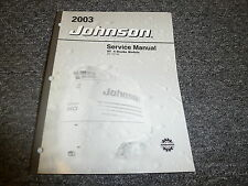 2003 Johnson 90 115 140 HP 4-Stroke Outboard Motor Shop Service Repair Manual ST