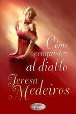 Como conquistar al diablo (Spanish Edition) Spanish Edition Paperback