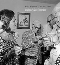 Henry Horenstein: Close Relations Horenstein, Henry Hardcover