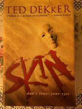 Skin by Ted Dekker (2007, Hardcover, Special)