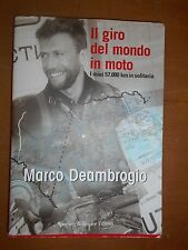 MARCO DEAMBROGIO- IL GIRO DEL MONDO IN MOTO- SPERLING & KUPFER 2006