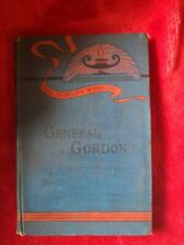 The Worlds Workers. General Gordon, by Rev. S.A.Swaine,1888 1st edition