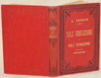 A. TONIONI SULL'EDUCAZIONE E SULL'ISTRUZIONE ISTRUZIONE PEDAGOGIA 1895 FISICA