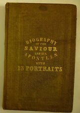 1836 Biography of the SAVIOUR & HIS APOSTLES Jesus Christ ENGRAVINGS Disciples