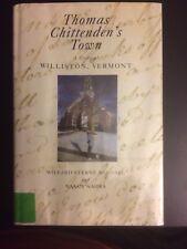 Thomas Chittenden's Town A Story Of Williston VT History Randall/Nahra