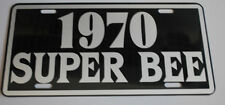 METAL LICENSE PLATE 1970 70 SUPER BEE 383 426 HEMI 440 SIX PACK DODGE CORONET