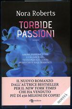Torbide Passioni - Nora Roberts