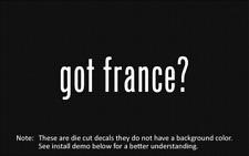 (2x) got france? Sticker Die Cut Decal vinyl