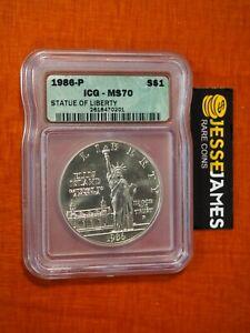 1986 P SILVER STATUE OF LIBERTY COMMEMORATIVE DOLLAR ICG MS70 GREEN LABEL