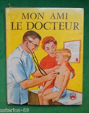 MON AMI LE DOCTEUR MARGARET HASELTINE ILL VIC DOWD 1960 GAUTIER LANGUEREAU
