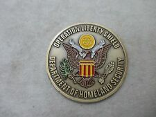 OPERATION LIBERTY SHIELD DEPART OF HOMELAND SECURITY MEDALLION CHALLENGE COIN