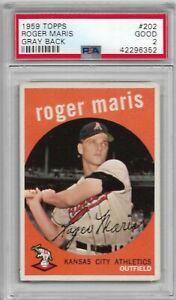 1959 TOPPS ROGER MARIS 2ND YEAR NEW YORK YANKEES GRAY BACK  #202 PSA 2
