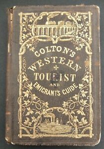 Colton's Western Tourist And Emigrant's Guide With Hand Colored Map 1856 Edition