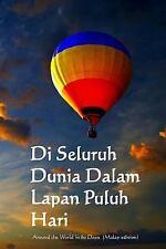 Di Seluruh Dunia Dalam Lapan Puluh Hari : Around the World in 80 Days (Malay...