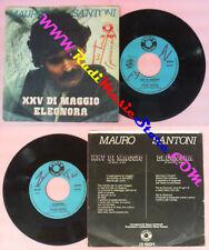 LP 45 7'' MAURO SANTONI XXV di maggio Eleonora italy AUTOGRAFATO no cd mc dvd