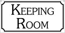 Keeping Room- 6x12 Aluminum Retro home sign