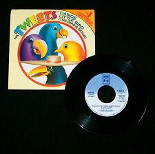 "THE TWEETS ""DANCE LITTLE BIRD/Mellow Terrain"" SATRIL 1006 (1982) 45 & PIC (M - )"