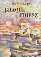 BRAQUE-FRIESZ - MUSEE DE LODEVE 2005