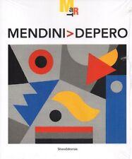 Mendini > Depero - Silvana Editoriale Milano 2009