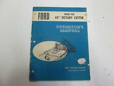 "Ford Series 908 60"" Rotary Cutter Operators Manual MINOR DAMAGE STAINS FACTORY"