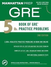 5 Lb. Book of GRE Practice Problems by Manhattan Prep