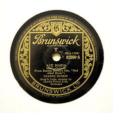 """Deanna Durbin """"Ave Maria/CASA, DOLCE CASA"""" Brunswick 02804 RPM [78]"""