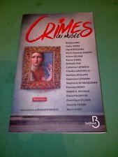 Crimes au musée - Anthologie dirigée par Richard Migneault - Belfond