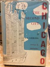 A.J. Lieblind Chicag The Second City First Edition Illus. Steinberg 1952