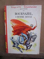 Rouge et Or Souveraine/ Jean D'Esme: Bournazel,L'homme rouge