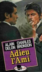 CASSETTE VIDEO VHS - ADIEU L'AMI / ALAIN DELON, CHARLES BRONSON