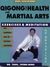 Qigong Health and Healing: Qigong for Health and Martial Arts : Exercises and...