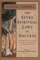 The Seven Spiritual Laws Of Success: A Practica... by Chopra, Dr Deepak Hardback