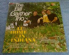 The Bill Gaither Trio At Home In Indiana LP Heart Warming