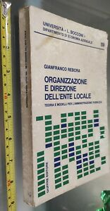 GG LIBRO: ORGANIZZAZIONE E DIREZIONE DELL'ENTE LOCALE - G. REBORA - GIUFFRE'