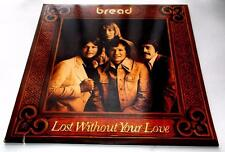 Bread Lost Without Your Love 1977 Elektra 7E-1094 Soft Rock Vinyl LP Strong VG+