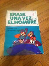Vintage 1980 ERASE UNA VEZ EL HOMBRE #24 Spanish Comic Book LA BELLE EPOQUE old